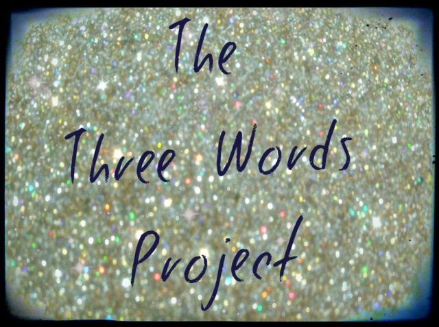 The Three Words Project